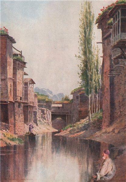 'The Mar Canal, Srinagar' by Edward Molyneux. India 1913 old antique print