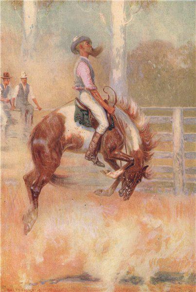 Associate Product 'An Australian buck-jumper' by Percy Spence. Australia. Rodeo 1910 old print