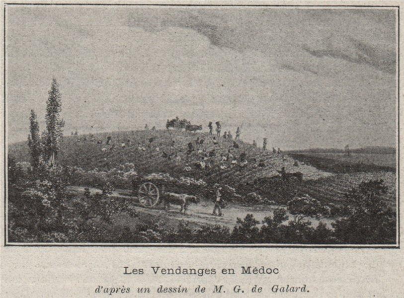 Associate Product PRAIS DE CULTURE EN MÈDOC. Les Vendanges en Médoc. Galard. Bordeaux. SMALL 1908