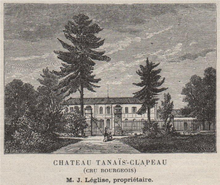 Associate Product MÉDOC. BLANQUEFORT. Chateau Tanaïs-Clapeau (Cru Bourgeois). Léglise. SMALL 1908