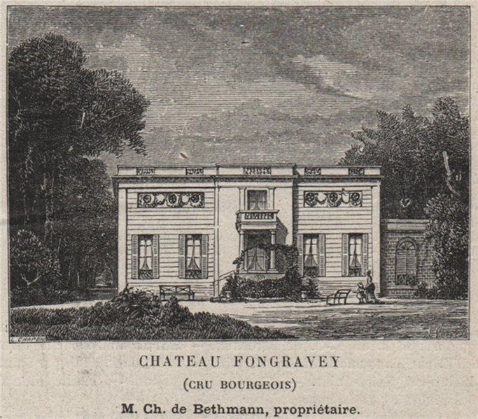 Associate Product MÉDOC. BLANQUEFORT. Chateau Fongravey (Cru Bourgeois). Bathmann. SMALL 1908