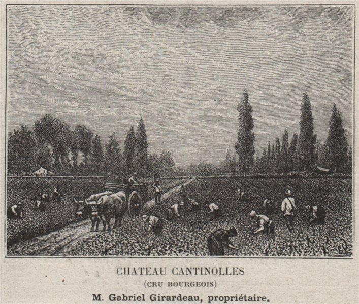 Associate Product MÉDOC. EYSINES. Chateau Cantinolles (Cru Bourgeois). Girardeau. SMALL 1908