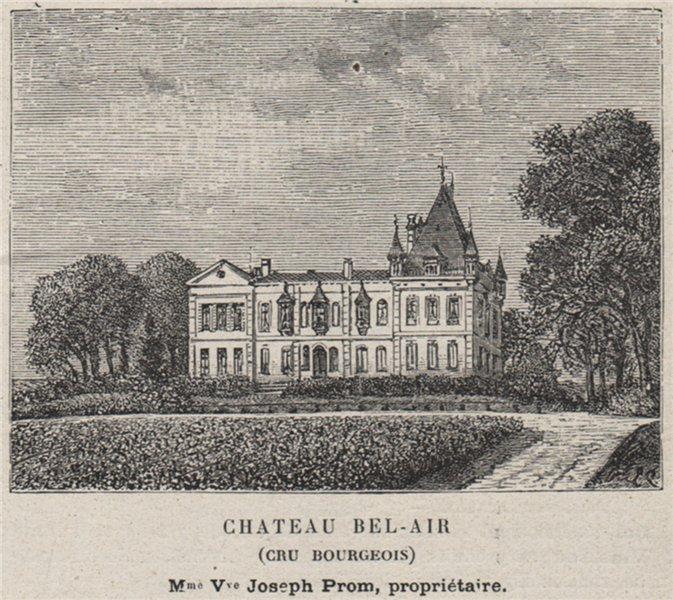 Associate Product MÉDOC. LE HAILLAN. Chateau Bel-Air (Cru Bourgeois). Prom. Bordeaux. SMALL 1908
