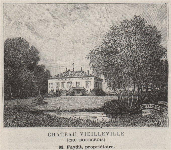 Associate Product MÉDOC. SAINT-MÉDARD-EN-JALLE. Chateau Vieilleville (Cru Bourgeois). SMALL 1908