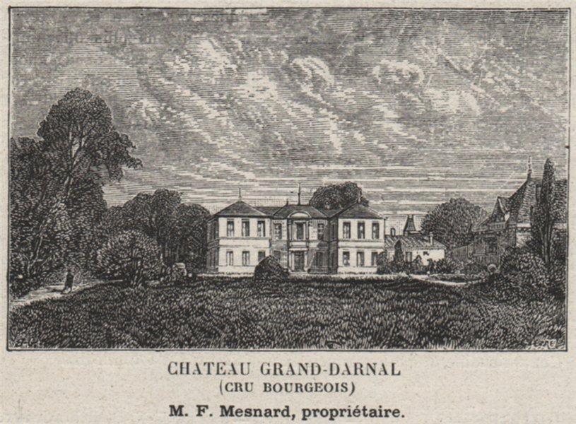Associate Product MÉDOC. BRUGES. Chateau Grand-Darnal (Cru Bourgeois). Mesnard. SMALL 1908 print