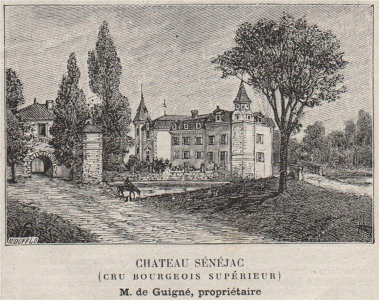 Associate Product MÉDOC. PAREMPUYRE, LE PIAN. Chateau Sénéjac. Cru Bourgeois supérieur. SMALL 1908