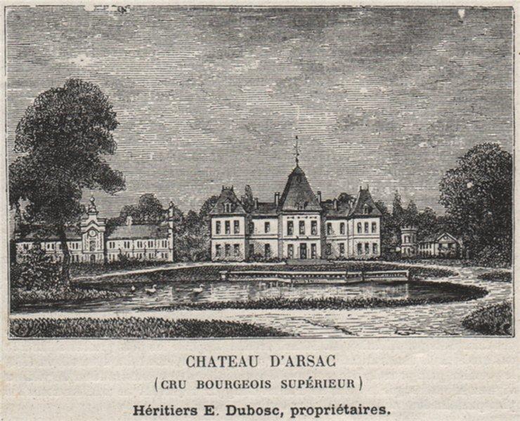 Associate Product MÉDOC. ARSAC. Chateau d'Arsac (Cru Bourgeois Supériur). Duboscs. SMALL 1908