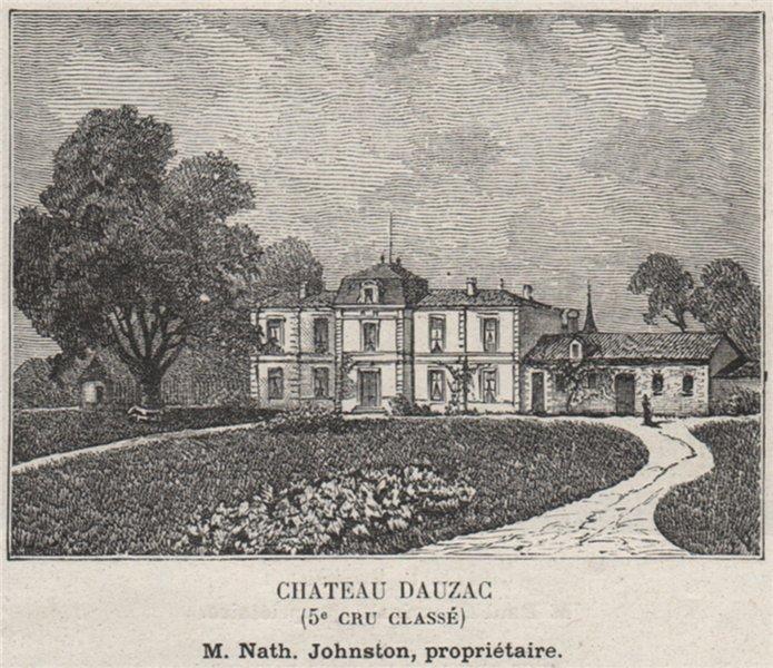Associate Product MÉDOC. LABARDE. Chateau Dauzag (5e Cru Classé). Johnston. Bordeaux. SMALL 1908