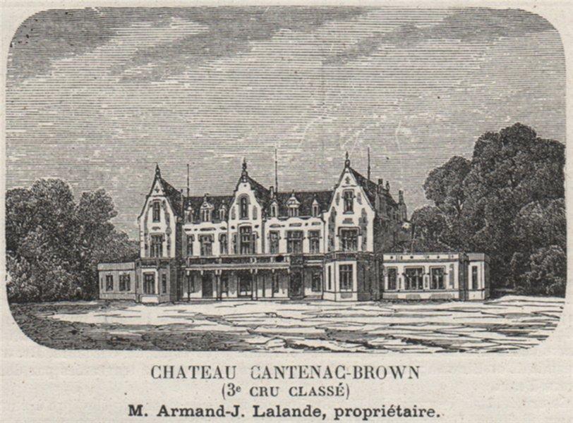 Associate Product MÉDOC. CANTENAC. Chateau Cantenac-Brown (3e Cru Classé). Lalande. SMALL 1908