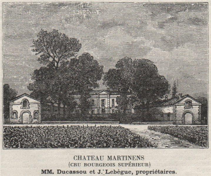 Associate Product MÉDOC. CANTENAC. Chateau Martinens (Cru Bourgeois Supérieur). SMALL 1908 print