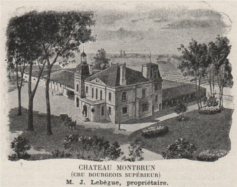 Associate Product MÉDOC. CANTENAC. Chateau Montbrun (Cru Bourgeois Supérieur). Lebègue. SMALL 1908