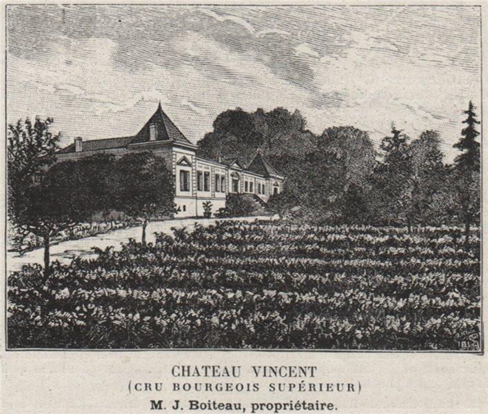 Associate Product MÉDOC. CANTENAC. Chateau Vincent (Cru Bourgeois Supérieur). Boiteau. SMALL 1908