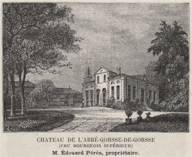 Associate Product MÉDOC MARGAUX Chateau de l'Abbé-Gorsse-de-Gorsse Cru Bourgeois Supér. SMALL 1908