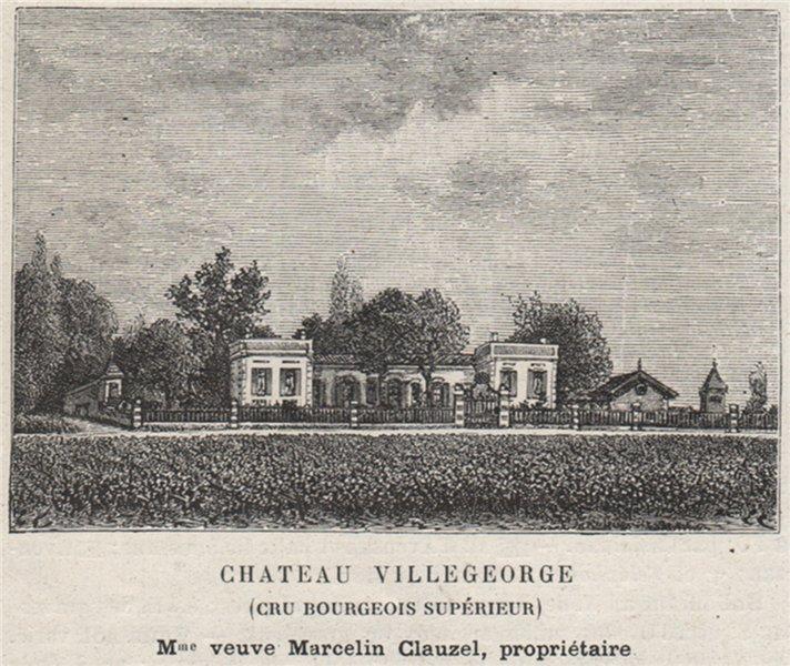 Associate Product MÉDOC. AVENSAN. Chateau Villegeorge (Cru Bourgeois Supérieur). SMALL 1908