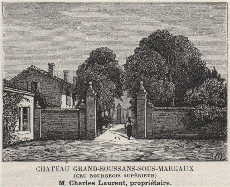 Associate Product MÉDOC SOUSSANS Chateau Grand-Soussans-Sous-Margaux Cru Bourgeois Sup. SMALL 1908