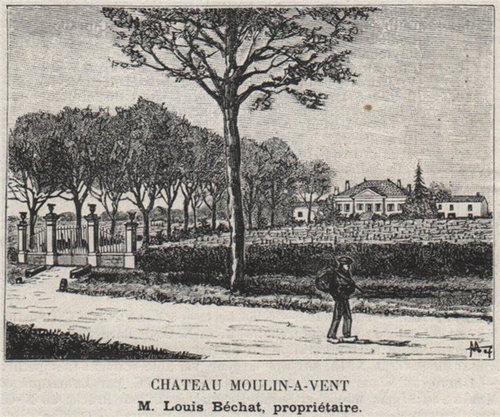 Associate Product MÉDOC. MOULIS. Chateau Moulin-a-Vent. Béchat. Bordeaux. SMALL 1908 old print