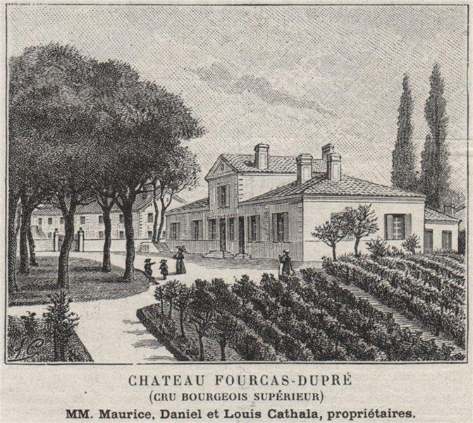 Associate Product MÉDOC. LISTRAC. Chateau Fourcas-Dupré (Cru Bourgeois Supérieur). SMALL 1908