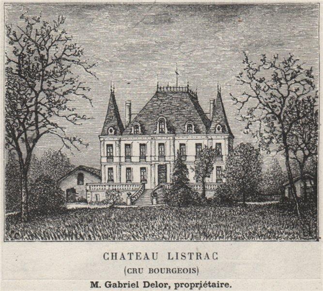 Associate Product MÉDOC. LISTRAC. Chateau Listrac (Cru Bourgeois). Delor. Bordeaux. SMALL 1908