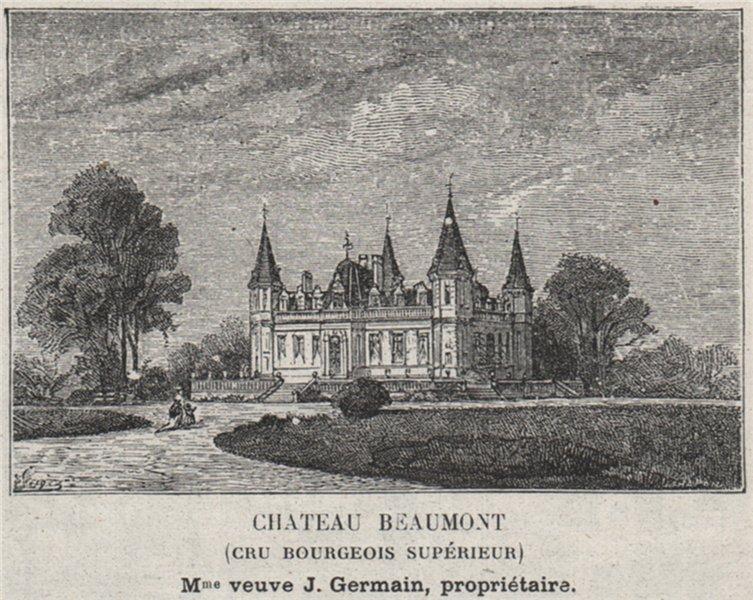 Associate Product MÉDOC. CUSSAC. Chateau Beaumont (Cru Bourgeois Supérieur). Germain. SMALL 1908
