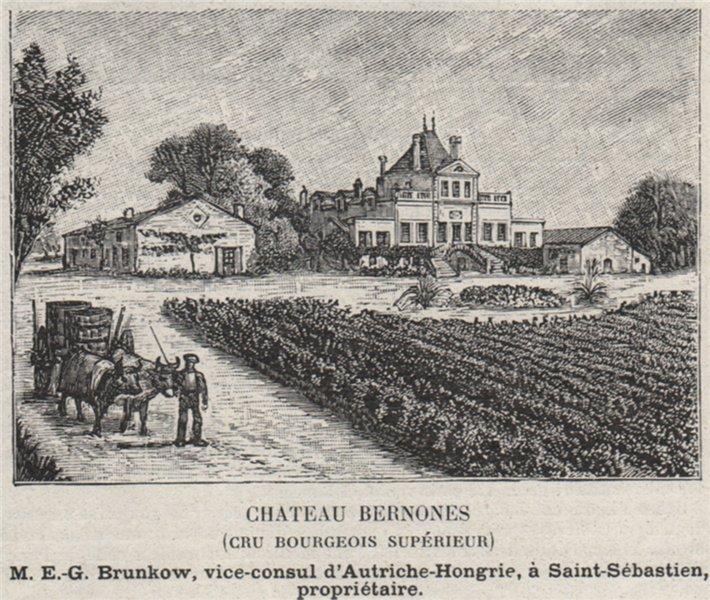 Associate Product MÉDOC. CUSSAC. Chateau Bernones (Cru Bourgeois Supérieur). Brunkow. SMALL 1908