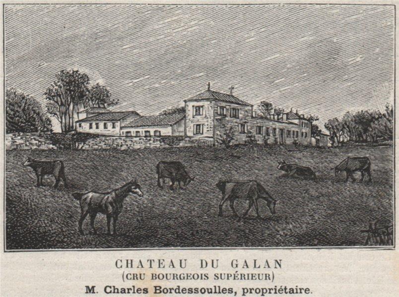 Associate Product MÉDOC. SAINT-LAURENT. Chateau du Galan (Cru Bourgeois Supérieur). SMALL 1908