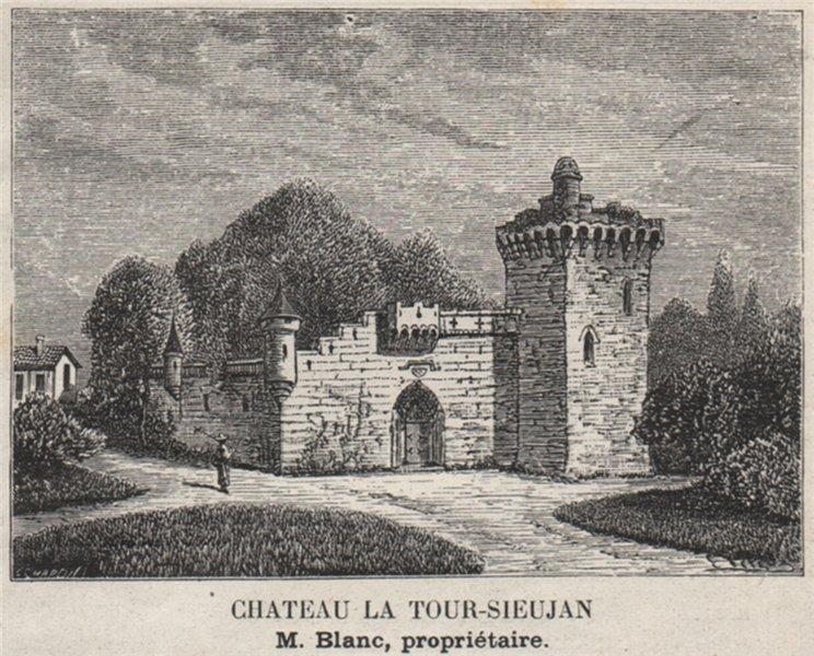 Associate Product MÉDOC. SAINT-LAURENT. Chateau la Tour-Sieujan. Blanc. Bordeaux. SMALL 1908