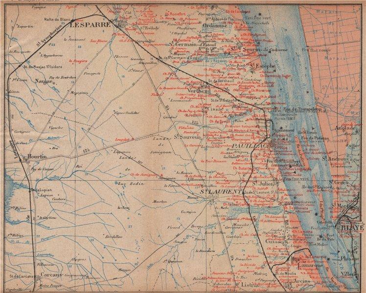 Associate Product BORDEAUX WINE MAP Blaye Pauillac St Julien St Estéphe chateaux. COCKS/FERET 1908