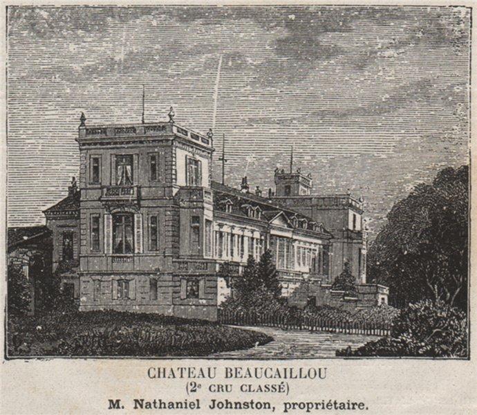 Associate Product MÉDOC. SAINT-JULIEN. Chateau Beaucaillou (2e Cru Classé). Johnston. SMALL 1908