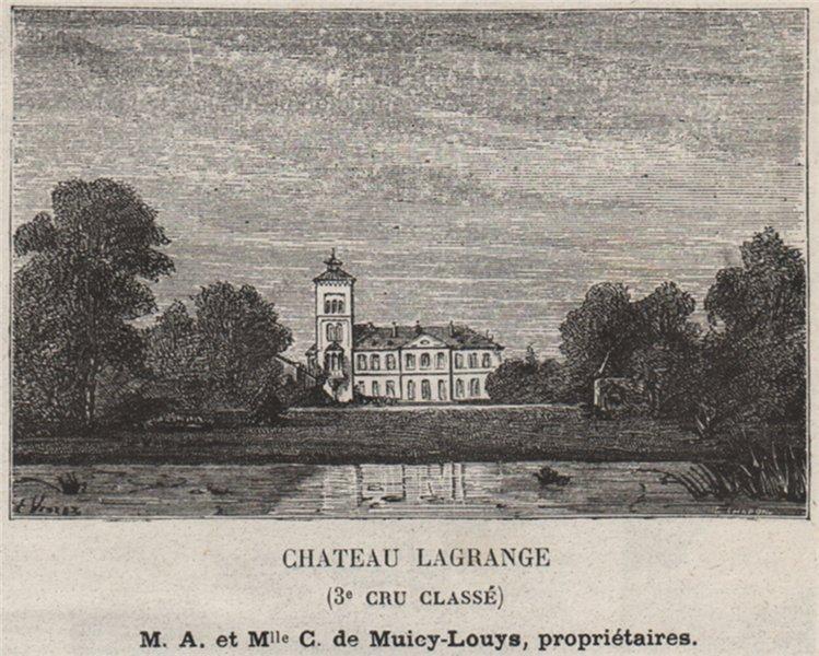Associate Product MÉDOC. SAINT-JULIEN. Chateau Lagrange (3e Cru Classé). Muicy-Louys. SMALL 1908