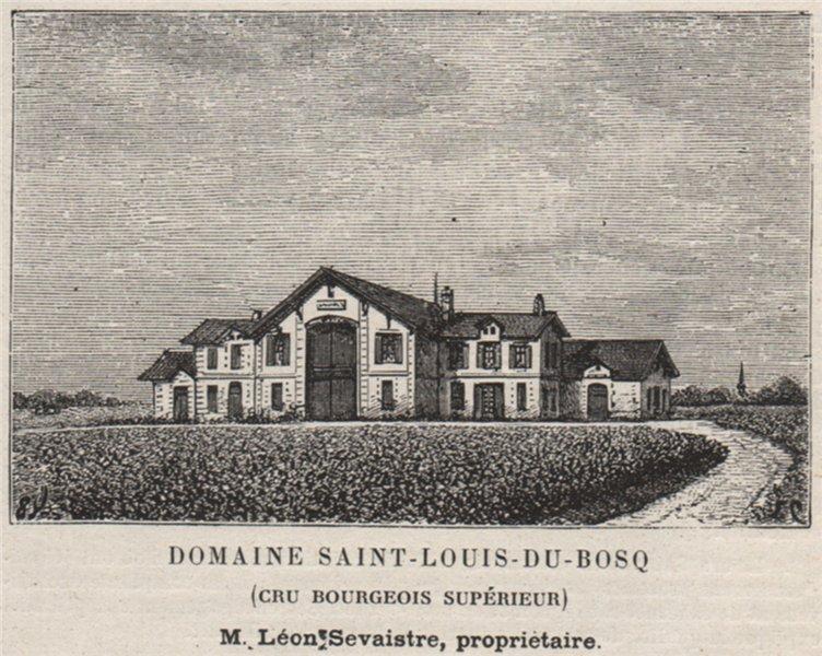 Associate Product MÉDOC SAINT-JULIEN Domaine St-Louis-du-Bosq Cru Bourgeois Supérieur SMALL 1908
