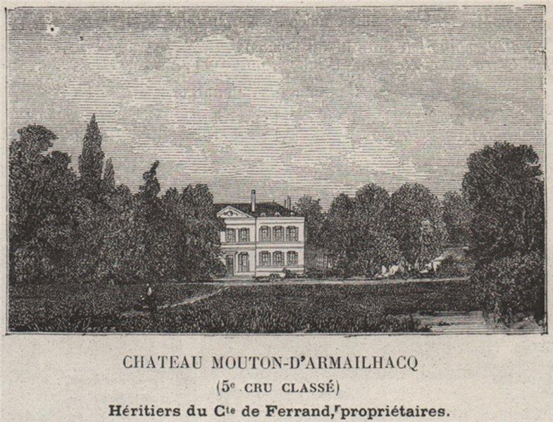 MÉDOC. PAUILLAC. Chateau Mouton-d'Armailhacq (5e Cru Classé). SMALL 1908 print