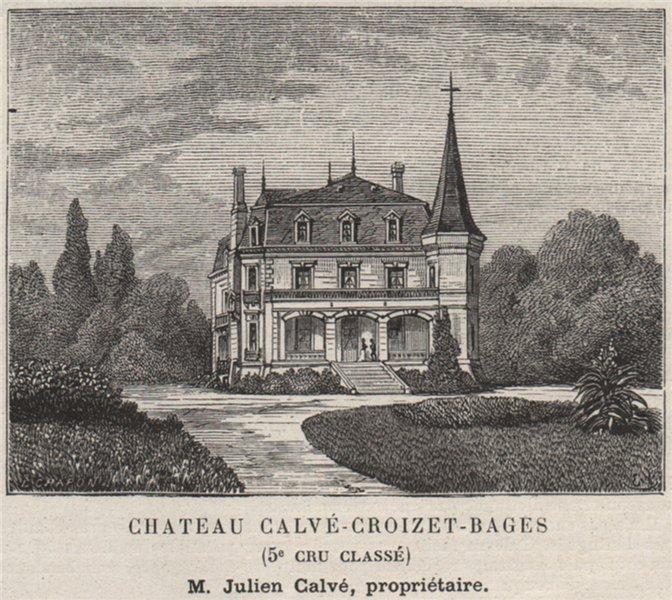 Associate Product MÉDOC. PAUILLAC. Chateau Calvé-Croizet-Bages (5e Cru Classé). Calvé. SMALL 1908