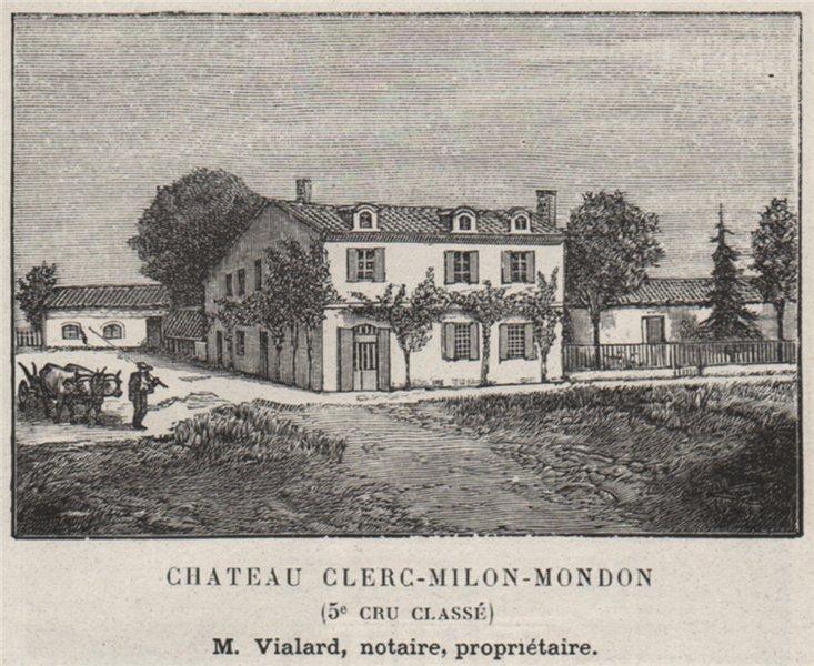 Associate Product MÉDOC. PAUILLAC. Chateau Clerc-Milon-Mondon (5e Cru Classé). Vialard. SMALL 1908