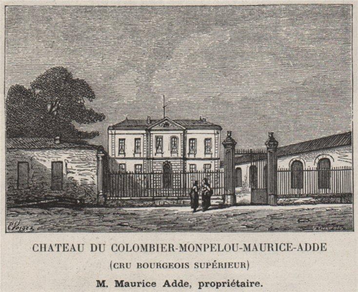 Associate Product MÉDOC PAUILLAC Chateau du Colombier-Monpelou-Maurice-Adde. Bordeaux. SMALL 1908