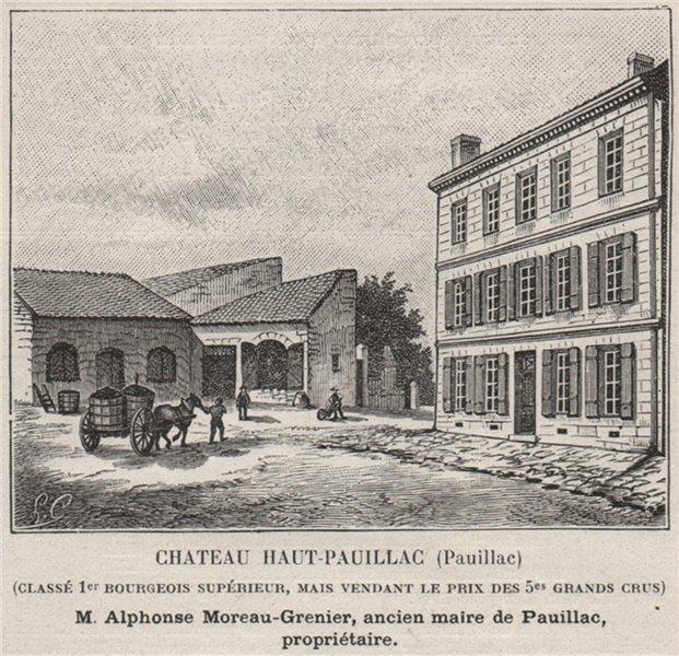 Associate Product MÉDOC PAUILLAC Chateau Haut-Pauillac Classé 1er Bourgeois supérieur SMALL 1908