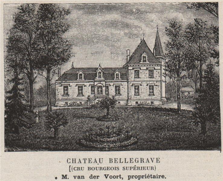 Associate Product MÉDOC. PAUILLAC. Chateau Bellegrave (Cru Bourgeois Supérieur). Voort. SMALL 1908
