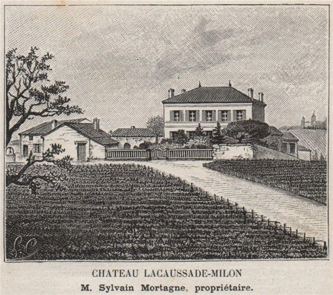 Associate Product MÉDOC. PAUILLAC. Chateau Lacaussade-Milon. Mortagne. Bordeaux. SMALL 1908
