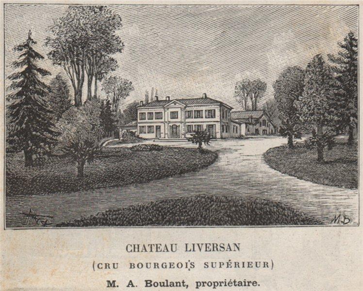 Associate Product MÉDOC. SAINT-SAUVEUR. Chateau Liversan (Cru Bourgeois Supérieur). SMALL 1908