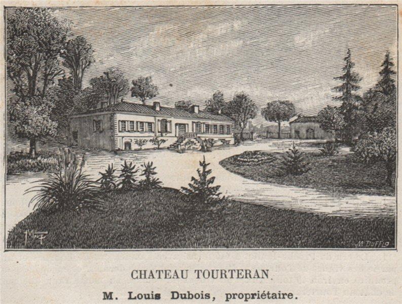 Associate Product MÉDOC. SAINT-SAUVEUR. Chateau Tourteran. Dubois. Bordeaux. SMALL 1908 print
