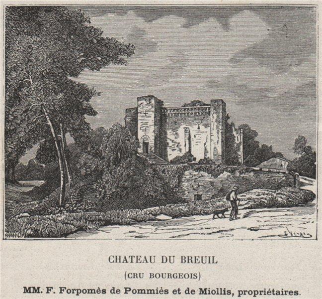 Associate Product MÉDOC. CISSAC. Chateau du Breuil (Cru Bourgeois). Miolliss. SMALL 1908 print