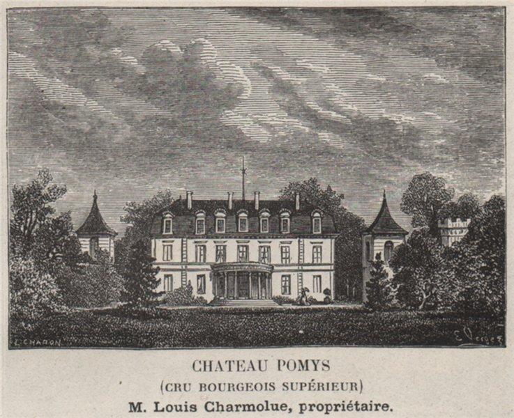 Associate Product MÉDOC. SAINT-ESTÈPHE. Chateau Pomys (Cru Bourgeois Supérieur). SMALL 1908