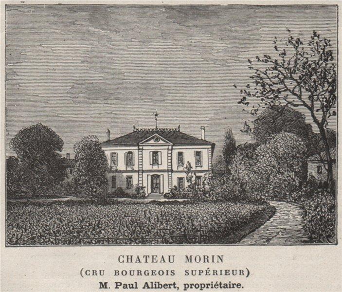 Associate Product MÉDOC. SAINT-ESTÈPHE. Chateau Morin (Cru Bourgeois Supérieur). SMALL 1908