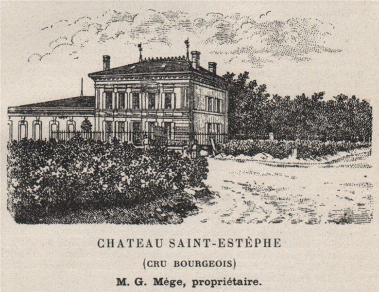 Associate Product MÉDOC. SAINT-ESTÈPHE. Chateau Saint-Estèphe (Cru Bourgeois). Mège. SMALL 1908