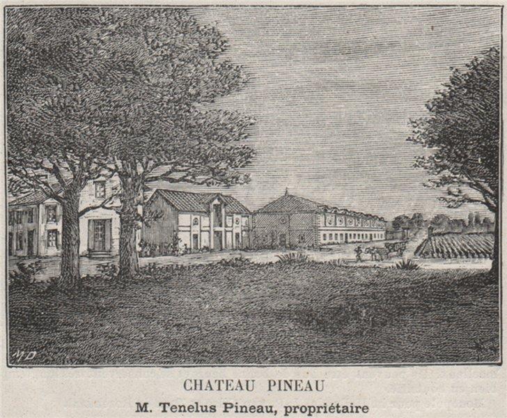 Associate Product MÉDOC. SAINT-ESTÈPHE. Chateau Pineau. Pineau. Bordeaux. SMALL 1908 old print