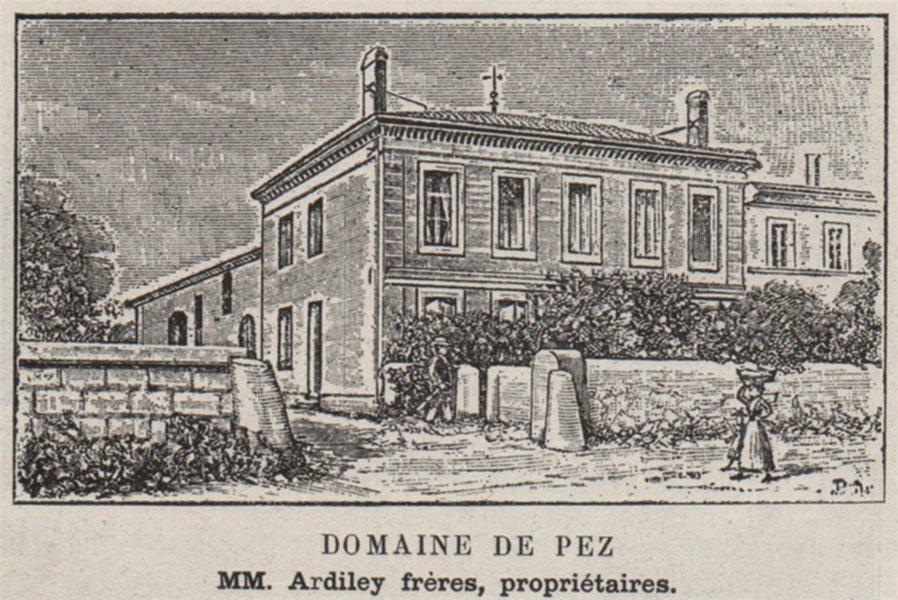 Associate Product MÉDOC. SAINT-ESTÈPHE. Chateau de Pez. Ardiley. Bordeaux. SMALL 1908 old print