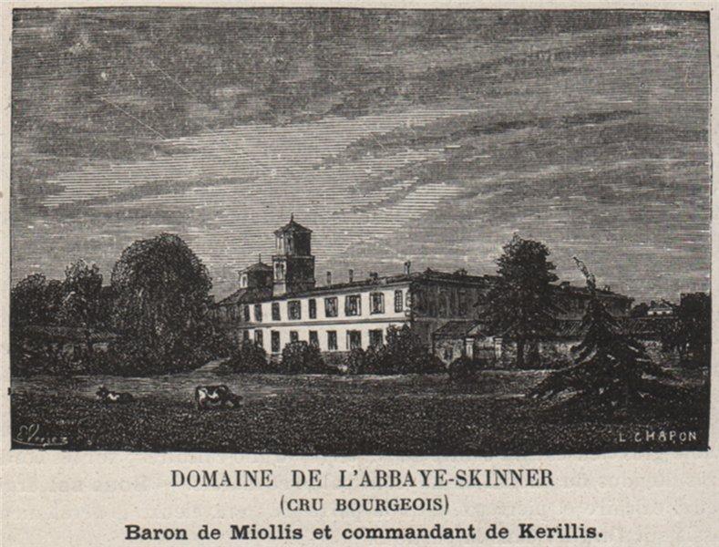 Associate Product MÉDOC. VERTHEUIL. Domaine de l'Abbaye-Skinner (Cru Bourgeois). SMALL 1908