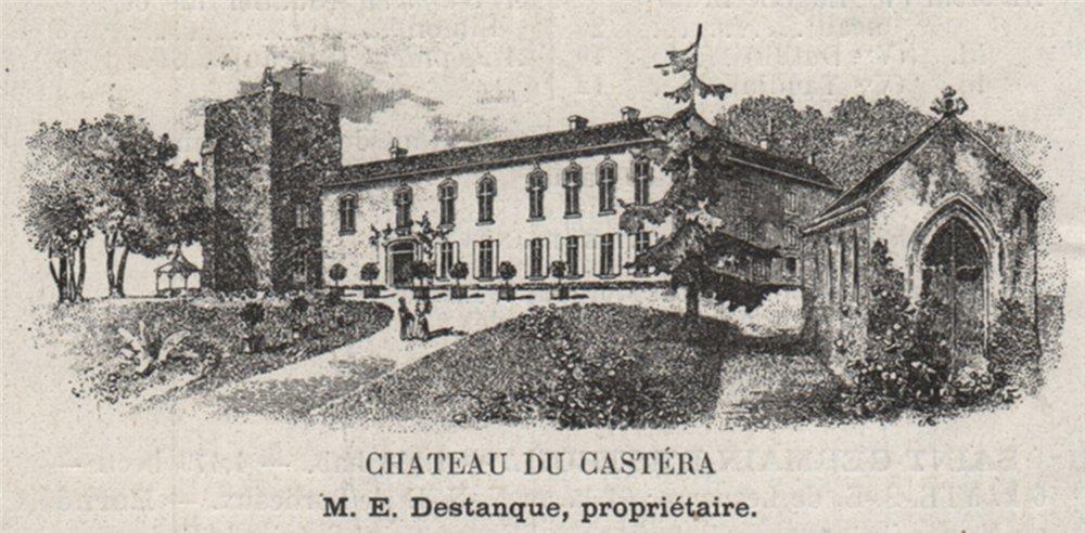 Associate Product MÉDOC. SAINT-GERMAIN-D'ESTEUIL. Chateau du Castéra. Destanque. SMALL 1908