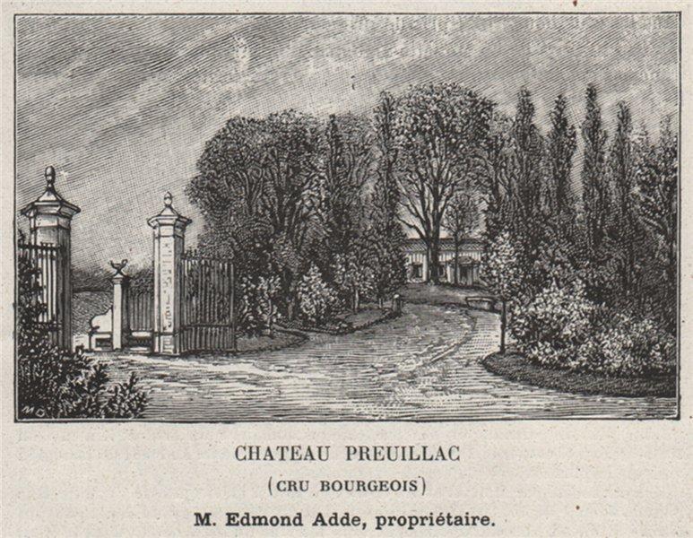 Associate Product MÉDOC. BLAIGNAN. Chateau Preuillac (Cru Bourgeois). Adde. Bordeaux. SMALL 1908