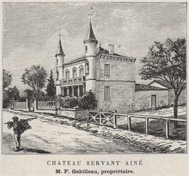 Associate Product MÉDOC. SAINT-CHRISTOLY-DE-MÉDOC. Chateau Servant. Gabilleau. SMALL 1908 print