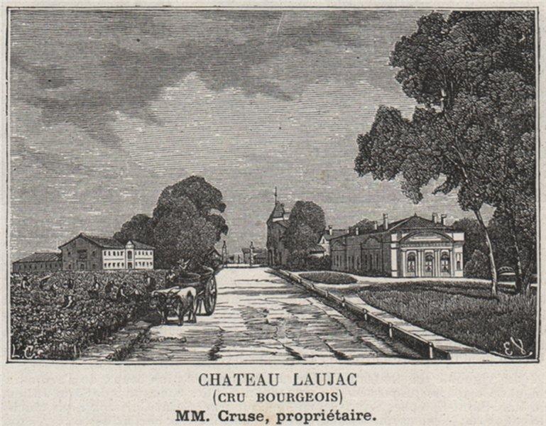 MÉDOC. BÉGADAN. Chateau Laujac (Cru Bourgeois). Cruse. Bordeaux. SMALL 1908